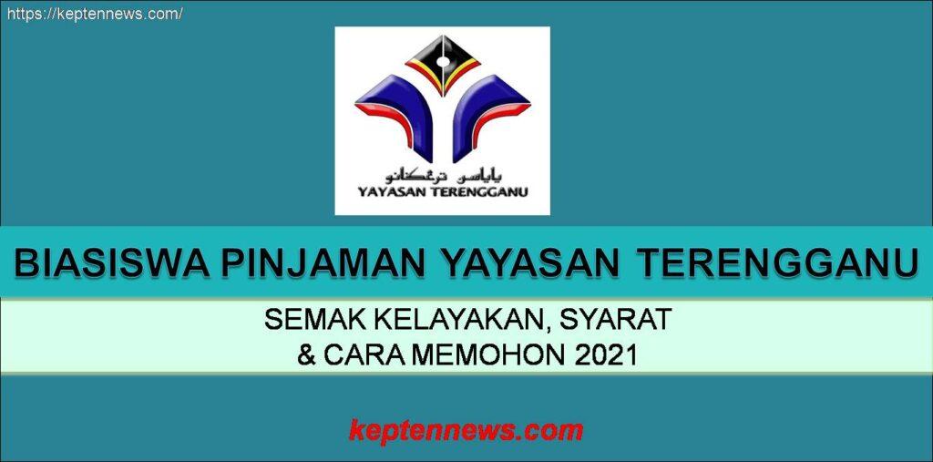Biasiswa Pinjaman Yayasan Terengganu 2021:Semak kelayakan ...