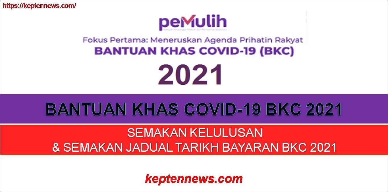 BKC 2021: Semakan & Tarikh Pembayaran Bantuan Khas Covid-19