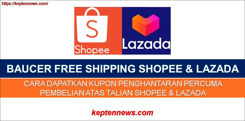 Baucer Free Shipping Shopee&Lazada:Cara Dapatkan Kupon Penghantaran Percuma