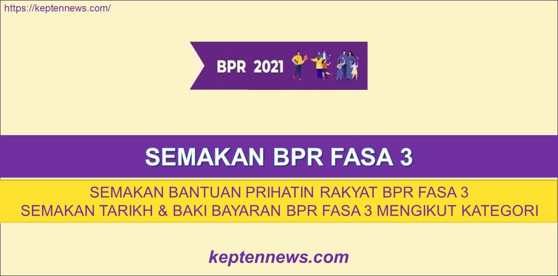 Semakan BPR Fasa 3: Semakan Tarikh & Baki Bayaran Kategori Bujang / Keluarga