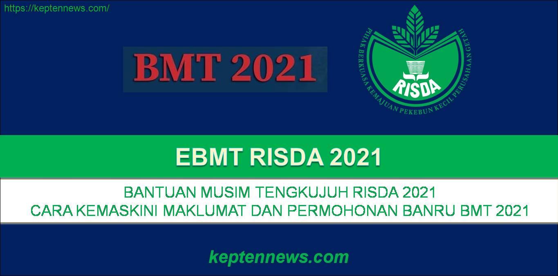 eBMT RISDA:Permohonan Bantuan Musim Tengkujuh 2021