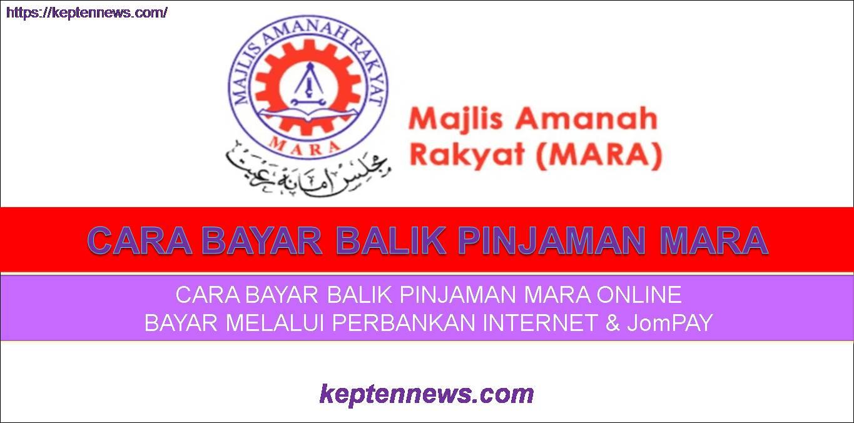 Bayar Pinjaman Mara Online:Cara Bayar Loan MARA