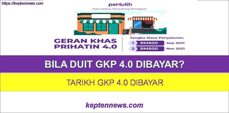 Bila GKP 4.0 Dibayar:Berikut Tarikh GKP 4.0 Dibayar