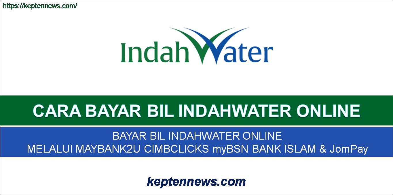 Bayar Bil IndahWater Online:Semak Bil & Bayar Perbankan Internet & JomPay