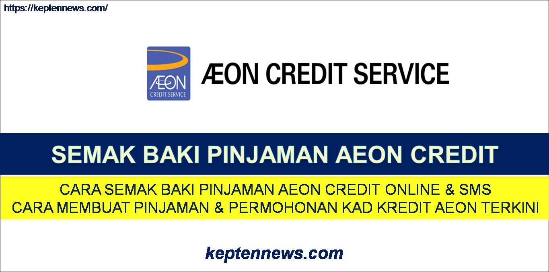 Semak Baki AEON Credit:Cara Semak Baki Login & Mohon Tanguh Pinjaman