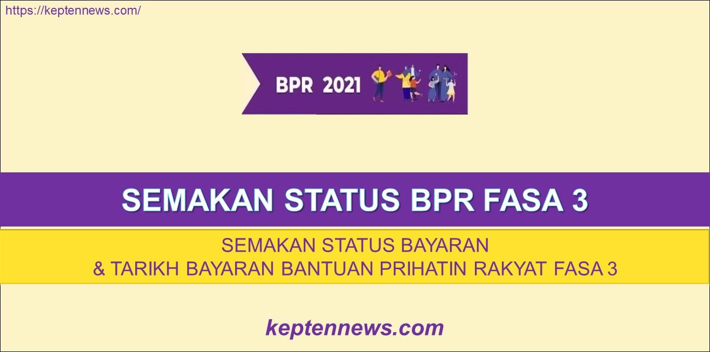 Semakan Status BPR Fasa 3:Status Bayaran & Baki BPR Fasa 3
