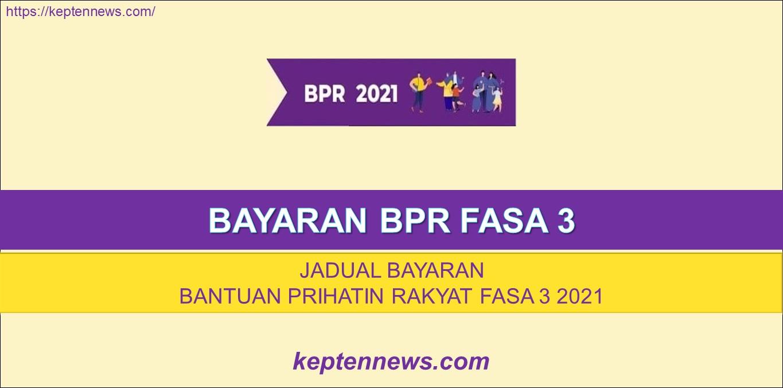 Bayaran BPR Fasa 3:Jadual Bayaran BPR Fasa 3